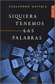 SIQUIERA TENEMOS LAS PALABRAS
