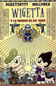 WIGETTA  Y LA MOMIA DE RA - MON