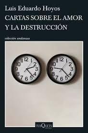 CARTAS SOBRE EL AMOR Y LA DESTRUCCION