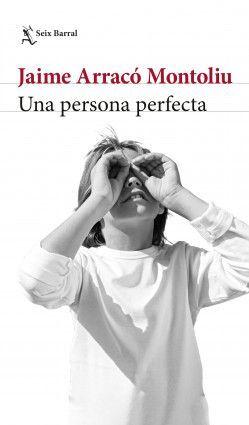 UNA PERSONA PERFECTA