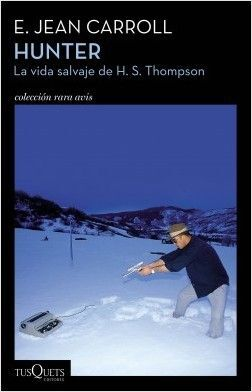 HUNTER LA VIDA SALAVAJE DE H.S THOMPSON