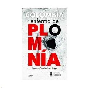 COLOMBIA ENFERMA DE PLOMONIA