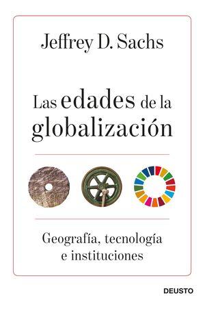 LAS EDADES DE LA GLOBALIZACION
