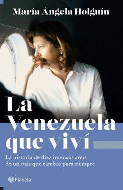 LA VENEZUELA QUE VIVI