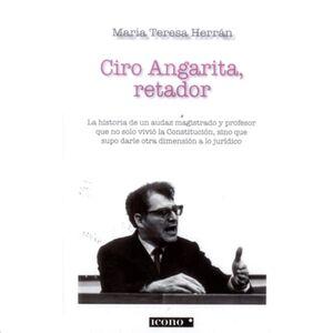 CIRO ANGARITA, RETADOR