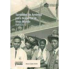 TAMBORES DE AMERICA PARA DESPERTAR AL VIEJO  MUNDO / RELATOS
