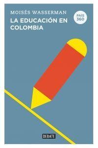 LA EDUCACION EN COLOMBIA