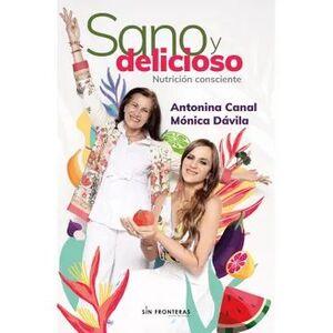 SANO Y DELICIOSO NUTRICION CONSCIENTE