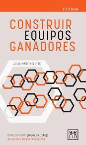 CONSTRUIR EQUIPOS GANADORES