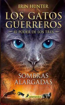 LOS GATOS GUERREROS 5 EL PODER DE LOS TRES SOMBRAS