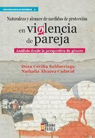 NATURALEZA Y ALCANCE DE MEDIDAS DE PROTECCION EN VIOLENCIA DE PAREJA