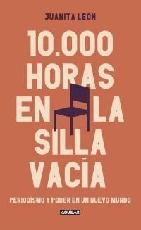 10.000 HORAS EN LA SILLA VACIA