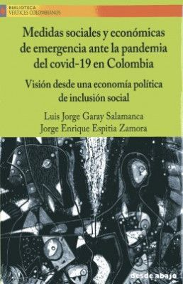 MEDIDAS SOCIALES Y ECONOMICAS DE EMERGENCIA ANTE LA PANDEMIA DEL COVID -19 EN COLOMBIA