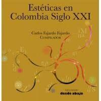 ESTETICAS EN  COLOMBIA SIGLO XXI