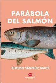 PARABOLA DEL SALMON