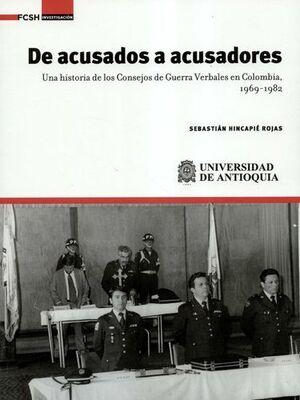 DE ACUSADOS A ACUSADORES