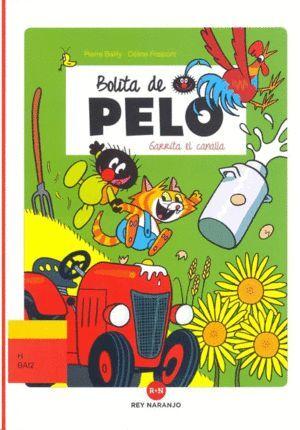 BOLITA DE PELO GARRITA EL CANALLA