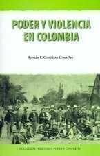 PODER Y VIOLENCIA EN COLOMBIA