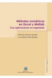 METODOS NUMERICOS EN EXCEL Y MATLAB CON APLICACIONES EN INGENIERIA