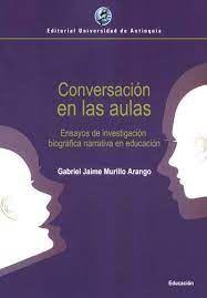 CONVERSACIONES EN LA AULAS