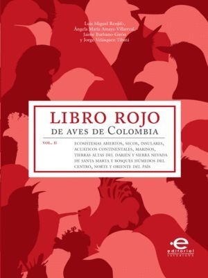 LIBRO ROJO DE AVES DE COLOMBIA VOL II