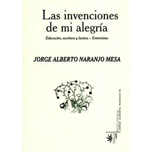 LAS INVENCIONES DE MI ALEGRIA EDUCACIÓN, ESCRITURA Y LECTURA - ENTREVITAS
