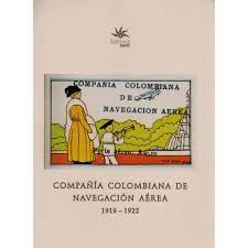 COMPAÑIA COLOMBIANA DE NAVEGACION AEREA 1919 - 1922