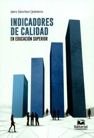 INDICADORES DE CALIDAD EN EDUCACION SUPERIOR