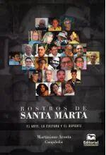 ROSTROS DE SANTA MARTA