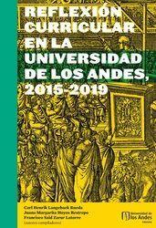 REFLEXION CURRICULAR EN LA UNIVERSIDAD DE LOS ANDES, 2015 - 2019
