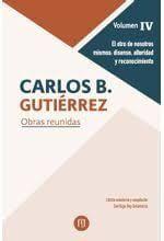 CARLOS B GUTIERREZ OBRAS REUNIDAS VOLUMEN IV