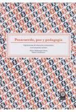 POSACUERDO, PAZ Y PEDAGOGIA
