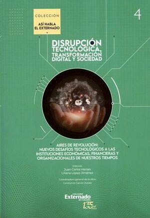 DISRUPCION TECNOLOGICA TRANSFORMACIÓN DIGITAL Y SOCIEDAD