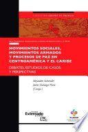 MOVIMIENTOS SOCILALES, MOVIMIENTOS ARMADOS Y PROCESOS DE PAZ EN CENTROAMERICA Y EL CARIBE