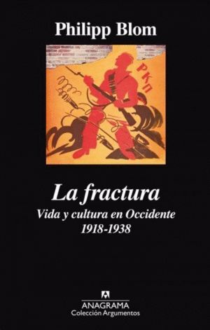 LA FRACTURA: VIDA Y CULTURA DEL OCCIDENTE