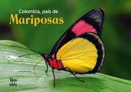 COLOMBIA, PAIS DE MARIPOSAS