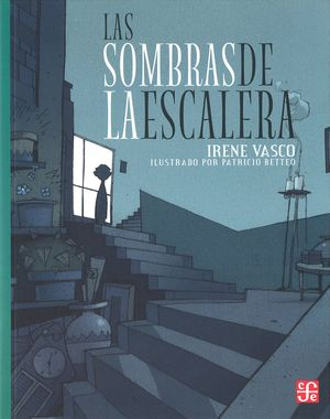 SOMBRAS DE LA ESCALERA, LAS