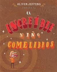 INCREIBLE NIÑO COMELIBROS, EL