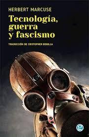 TECNOLOGIA, GUERRA Y FASCISMO