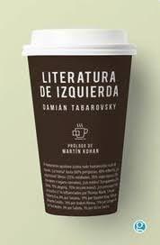 LITERATURA DE IZQUIERDA