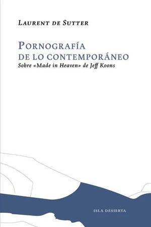 PORNOGRAFIA DE LO CONTEMPORANEO