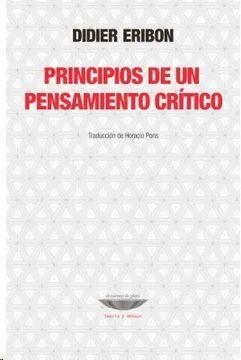 PRINCIPIOS DE UN PENSAMIENTO CRITICO
