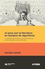 EL AMOR POR LA LITERATURA EN TIEMPOS DE ALGORISMOS