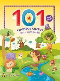 101 CUENTOS CORTOS PARA COMPARTIR
